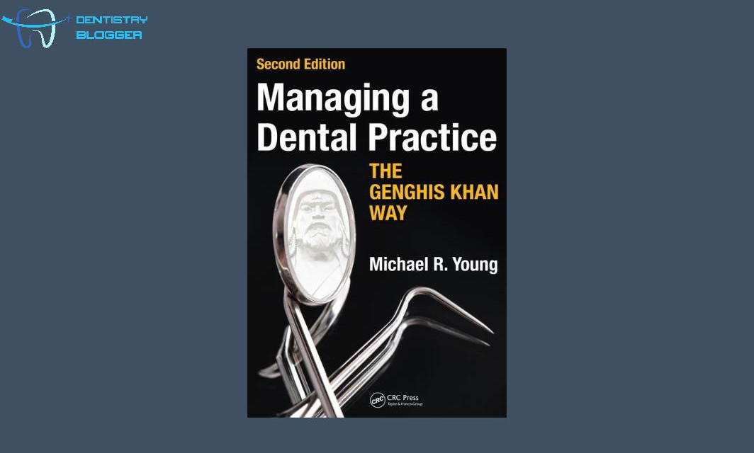 Book Review: Managing a Dental Practice The Genghis Khan Way 2